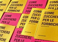 """Matteo Martignoni's special handmade book """"Come Zucchero per le formiche"""". Feel free to download it here: http://www.matteomartignoni.it/formiche"""