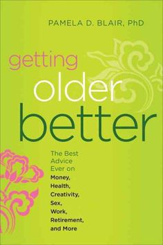 Getting Older Better