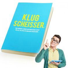 Das Buch Klugscheisser ist ein perfektes Geschenk für Besserwisser und Freunde des unnützen Wissen. 1.380 Fakten, die spannend sind und keiner kennt.