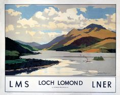 LMS Vintage Travel Poster by Norman Wilkinson Loch Lomond, Stirlingshire & Dunbartonshire. LMS Vintage Travel Poster by Norman Wilkinson Posters Uk, Train Posters, Railway Posters, Poster Prints, Loch Lomond, British Travel, Tourism Poster, Kunst Poster, Nostalgia