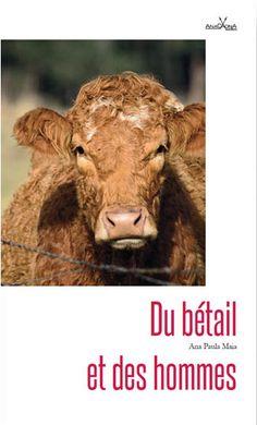Ana Paula Maia : Du bétail et des hommes - Ed. Anacaona