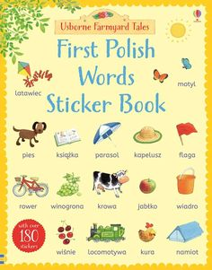 Children will find it easy to learn common French words and simple phrases with this colourful sticker book set on Apple Tree Farm. Find out more or buy online. Locomotive, Gaelic Baby Names, Learn Polish, French Articles, Polish Words, Polish Language, Simple Sentences, French Words, Parasol