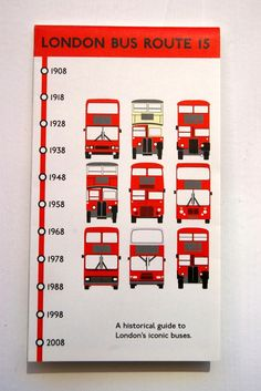 London Bus Routes. A historical guide to London's iconic buses.  Choose your favourite route and take a look at how it has changed since the route began, some of them over 100 years ago!  Showing a map, a timeline and images of how the bus design has changed over the years