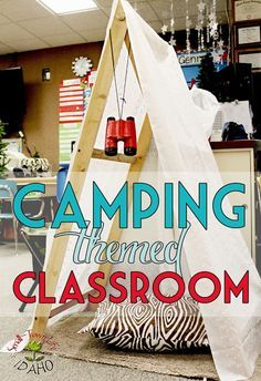 Our Small-Town Idaho Life: CAMPING THEME CLASSROOM  This would be awesome for a Spanish camping unit!