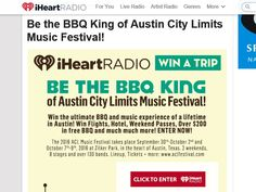 Enter the iHeartRadio Be the BBQ King of Austin City Limits Music Festival…