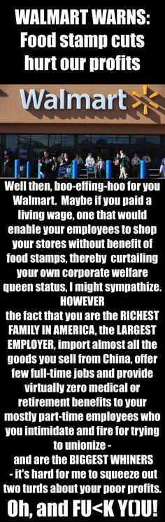 Walmart warns - LOL!!!!! Unfortunately, no mention of the fact that, while they don't pay their regular workers a living wage, the CEOs, etc. could easily take a pay cut and still live extremely comfortable lives!  I simply won't shop there unless I'm desperate because I won't support such nonsense!  Costco is much better!