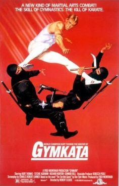 """thickchicksnjunk2: """"Gymkata is probably the worst martial arts film ever!!!! """" I agree"""