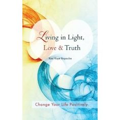 #Book Review of #LivinginLightLoveTruth from #ReadersFavorite - https://readersfavorite.com/book-review/living-in-light-love-truth Reviewed by Mamta Madhavan for Readers' Favorite Living in Light, Love & Truth: Change Your Life Positively by Kasi Kaye Iliopoulos is an insightful book which will guide readers to make positive changes in their lives. The book evokes awareness and reflection about the situations that have occurred in one's life in the past and takes rea...
