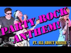 THIS  IS  AWESOME!!!!  - Am I the last person on Earth to hear of WOTE?  - Party Rock Anthem - [Walk off the Earth] + All About Maggie