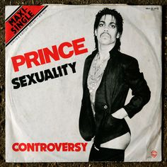 Prince 'Sexuality/Controversy' (1981)