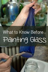 What to Know Before Painting Glass