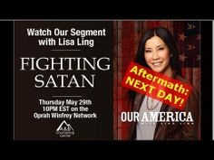"""Lisa Ling 'Fighting Satan' TV Show (Post-Show) Above & Beyond - YouTube. This video was posted the day after our Center's appearance on the Lisa Ling """"Our America"""" program called """"Fighting Satan"""""""
