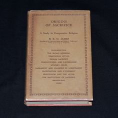 """The Origins of Sacrifice"", a 1933 stated 1st edition. It explores the history, development and practice of sacrifice in a spiritual context. Human sacrifice, blood offerings, head-hunting, mystery cults, and cannibalism are amongst the interesting topics covered. Etsy.com/shop/cosmiclibrary"