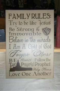 LDS Family Rules