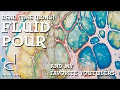 Floetrol Acrylic Pour - Real Time - No Torch and No Silicone -Rambling - YouTube