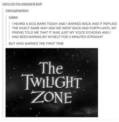 Twilight Zone Barking