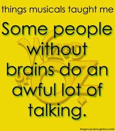 Broadway Quotes Things musicals taught me!