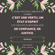 #citation #justice #paix #confiance #volonté #bienveillance  #vertu #guerre #spinoza