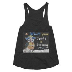 Funk up your life with What You Seek Wom... Be You! Be Fun! http://crookedfingerart.com/products/what-you-seek-womens-racerback-tank