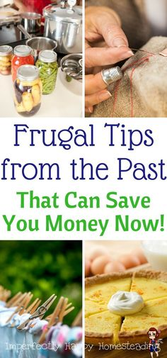 Frugal tips from the past that can save you money NOW! These vintage skills will help any home or homestead save money.