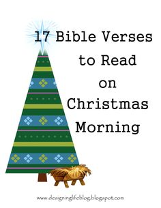 17 Bible Verses to Read on Christmas Morning. Or read one each day leading up to christmas. Christmas devotional too. Great family tradition to start Meaning Of Christmas, Christmas Time Is Here, Noel Christmas, Merry Little Christmas, Christmas Morning, Winter Christmas, All Things Christmas, Christmas Crafts, Christmas Ideas