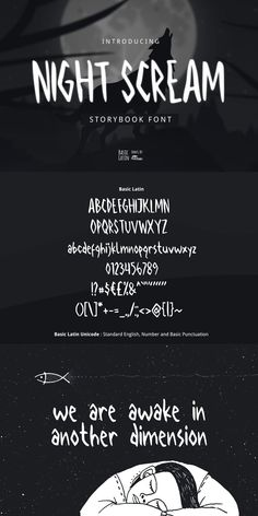 Night Scream Font Night Scream font is simple multipurpose handmade font, suitable for many project children book, quotes, logo, heading, title etc. What you get 1. Night Screams Regular font .OTF .TTF and .EOT files format. Unicode Basic Latin (Standard English character , number, symbol) Hopefully you like it :)