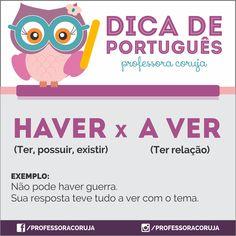 """PoRtUgUêS nA TeLa: Dica 01 do dia : Diferença entre """" HAVER"""" e """"A VER"""""""