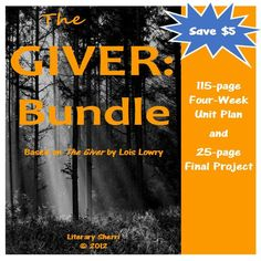 "Save $5 when you purchase the complete, four-week Unit Plan and the Final Project together! 140 pages of engaging activities, meaningful writing prompts, projects, and graphic organizers on ""The Giver"" by Lois Lowry. Emphasis is on close reading, deep understanding, and critical thinking."