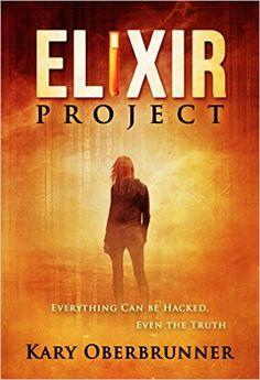 Amazon.com: Elixir Project (9781943526154): Kary Oberbrunner: Books