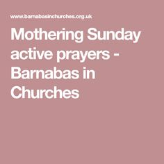 Mothering Sunday active prayers - Barnabas in Churches