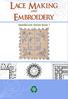 EMBROIDERY LACE MAKING and Needlework Book 7 with 58 by HowToBooks by rareebooks.com