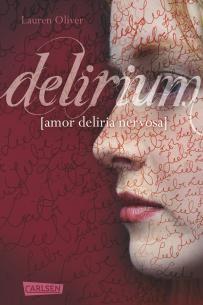 Amor-Trilogie Delirium (Band 1)