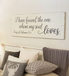 Bedroom wall decor  wood sign  Song of Solomon 3:4  I have