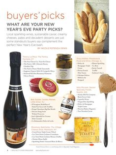 What are some of the most popular products for New Year's Eve parties? Five retailers share their picks for local sparkling wines, sustainable caviar, creamy cheeses, pâtés and decadent desserts that are just some of the standouts.