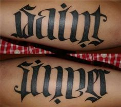 Sinner Saint Ambigram Tattoo