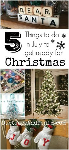 5 Things to do in July to prepare for Christmas. Planning for Christmas guide & ideas.   | DuctTapeAndDenim.com