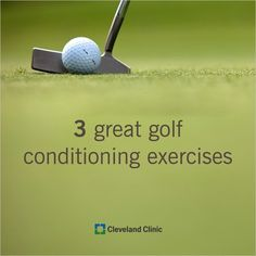 Best 3 Golf Conditioning Exercises