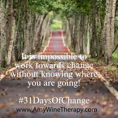 #31daysofchange - Day 2 - Learn how to define your goals for making a change in your life!
