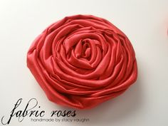 handmade by stacy vaughn: fabric roses