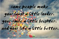 quotes on special people in your life - Google Search
