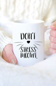 A Don't Stress Meow mug designed for watching movies this winter
