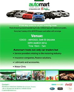 And we are back again. Come this 20th March 2016 fro. 10:00 Am - 19:00 Pm at Coco Mihogo Dar es salaam bring in your car or just drop by and find yourself a car. #ComeSell #ComeBuy #DontMissOut #SpreadTheWord. #CocaCola #TBonaz #SMSWorx #SimplyElegant  To participate  as an exhibitor or Sponsor Please call 0655 550066 or 0783 050122 for more information.  Be part of something exquisite.