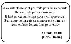 #citation #HervéBazin #AuNomDuFils