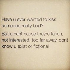 . Can You Find It, Give It To Me, Kissing Quotes, Single Forever, Hopeless Romantic, Lust, Tattoo Quotes, Feelings, Romance