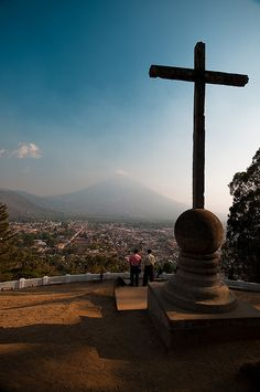 Antigua, Guatemala -  stood in this very spot about 5 years ago with some fantastic people.  I long to go back.
