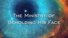 The Ministry Of Beholding His Face (David Wilkerson)