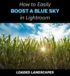 How to Easily Boost a Blue Sky in Lightroom.  This tutorials shows 2 different methods you can use to get more life into a dull blue sky in your landscape photos.