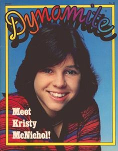 If you were a young guy in the 70's and you didn't have a crush on Kristy McNichol, there was something wrong with you