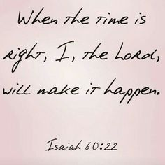 Isaiah 60:22 God's Timing