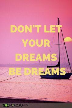 Dreams… #EKCKO #Quote